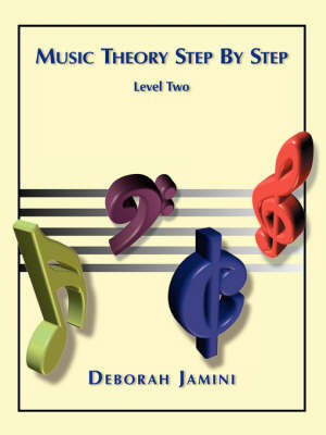 Music Theory Step by Step by Deborah Jamini