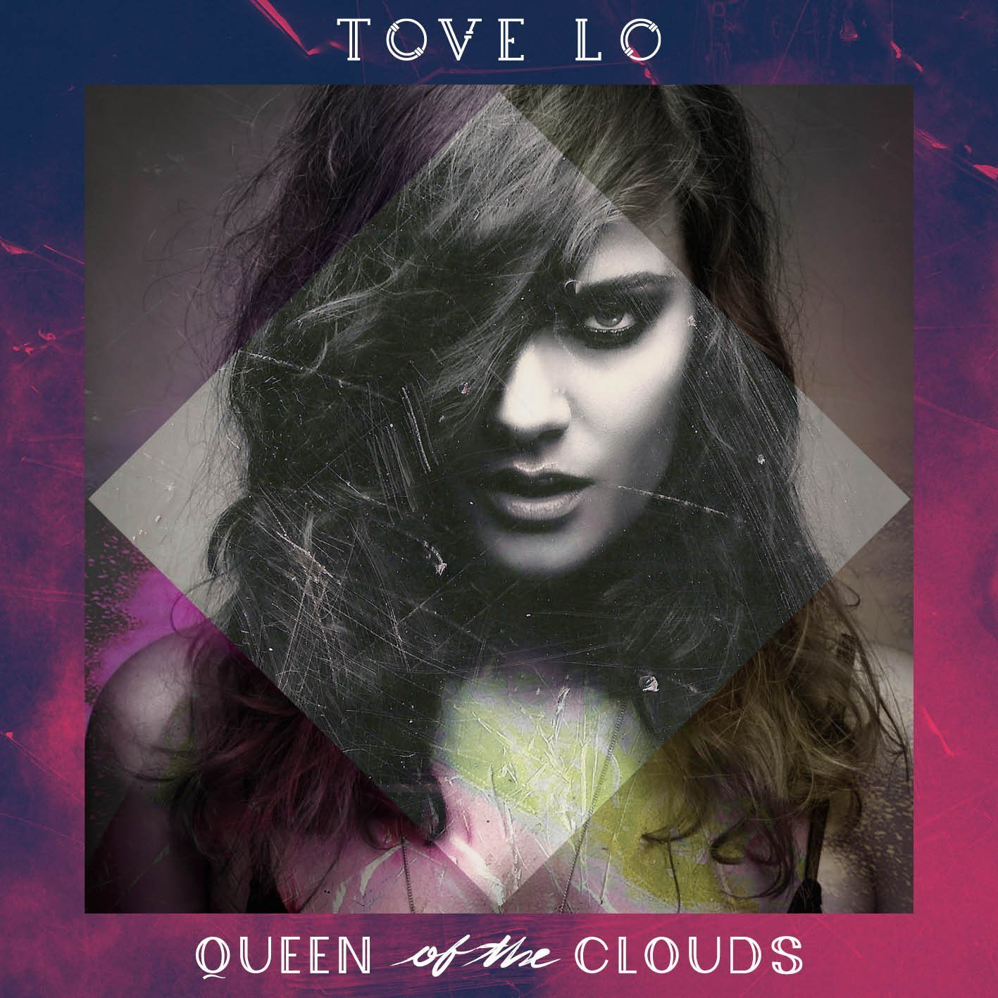 Queen Of The Clouds by Tove Lo image