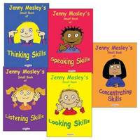 Jenny Mosley's Small Book of Concentrating Skills/Looking Skills; Thinking Skills and Speaking Skills by Jenny Mosley