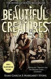 Beautiful Creatures: Book 1 by Kami Garcia