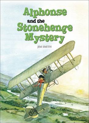 Alphonse and the Stonehenge Mystery by Jim Smith