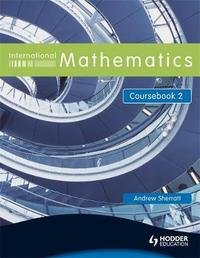 International Mathematics Coursebook 2 by Andrew Sherratt image