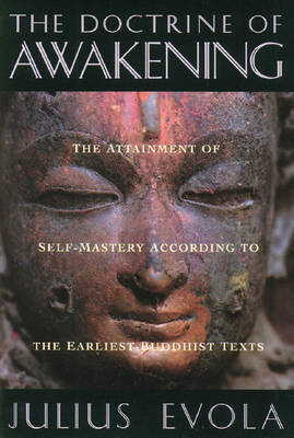 The Doctrine of the Awakening by Julius Evola