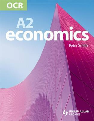 OCR A2 Economics by Paul Smith