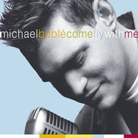 Come Fly With Me (DVD case) by Michael Buble image