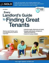 Every Landlord's Guide to Finding Great Tenants by Janet Portman