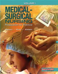 Medical Surgical Nursing: Preparation for Practice: v. 1 by Kathleen S. Osborn image