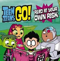 DC Comics: Teen Titans Go! Read at Your Own Risk image