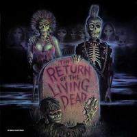 The Return of the Living Dead (Limited Bone White with Green Zombie Blood Vinyl Edition) by Soundtrack