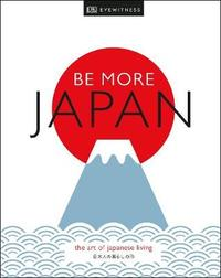 Be More Japan by DK Travel image