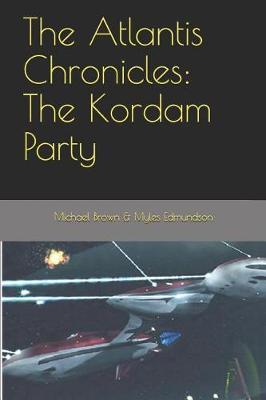 The Atlantis Chronicles by Myles Edmundson