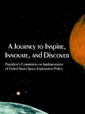 A Journey to Inspire, Innovate, and Discover by President's Commission on Implementation image