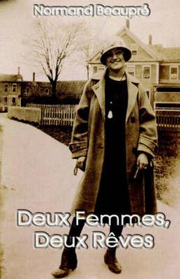 Deux Femmes, Deux Reves by Normand Beaupre