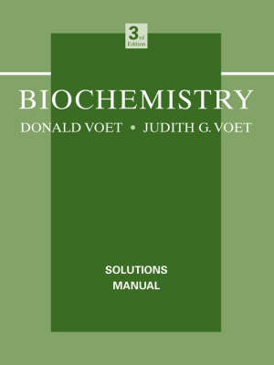 Biochemistry: Solutions Manual by Donald Voet