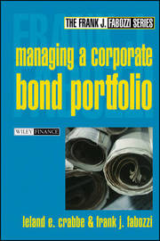 Managing a Corporate Bond Portfolio by Leland E. Crabbe