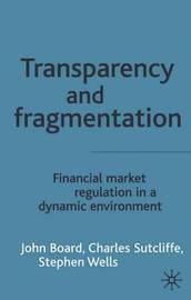 Transparency and Fragmentation by J. Board image