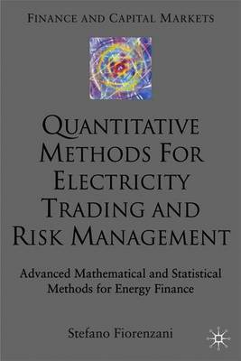 Quantitative Methods for Electricity Trading and Risk Management by Stefano Fiorenzani