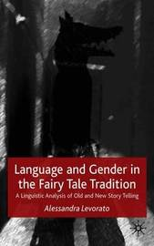 Language and Gender in the Fairy Tale Tradition by Alessandra Levorato