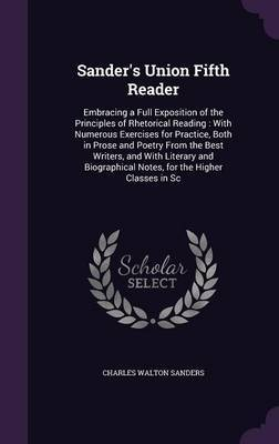 Sander's Union Fifth Reader by Charles Walton Sanders
