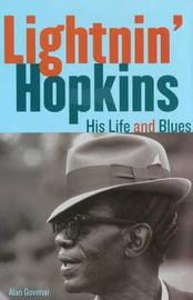 Lightnin' Hopkins by Alan Govenar