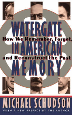 Watergate In American Memory by Michael Schudson image