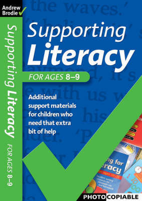 Supporting Literacy Ages 8-9 by Andrew Brodie