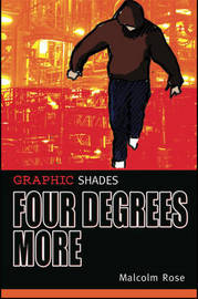 Four Degrees More by Malcolm Rose