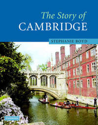 The Story of Cambridge by Stephanie Boyd image