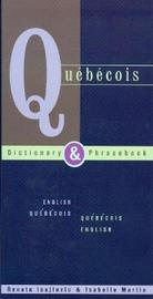 Quebecois-English / English-Quebecois Dictionary & Phrasebook by Renata Isajlovic image