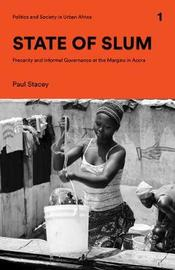 State of Slum by Paul Stacey
