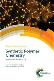 Synthetic Polymer Chemistry