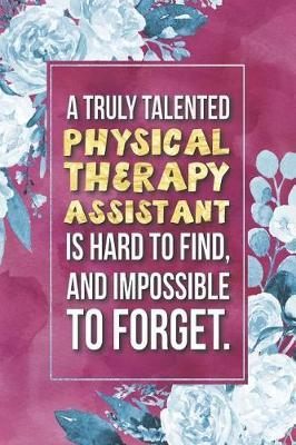 Physical Therapy Assistant Gift by Press