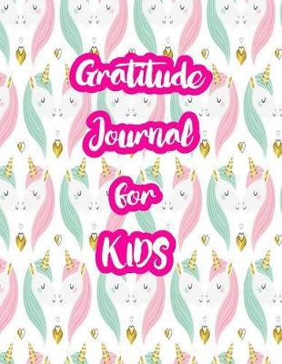 Gratitude Journal for Kids by Azaria Wright