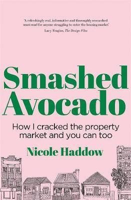 Smashed Avocado by Nicole Haddow