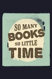 So Many Books So Little Time by Uab Kidkis image