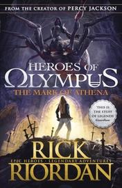 The Mark of Athena (Heroes of Olympus #3) by Rick Riordan