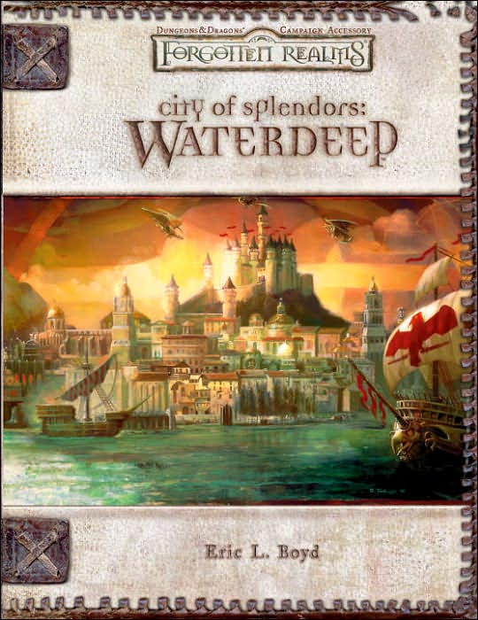 Forgotten Realms: City of Splendors - Waterdeep by Eric L. Boyd image