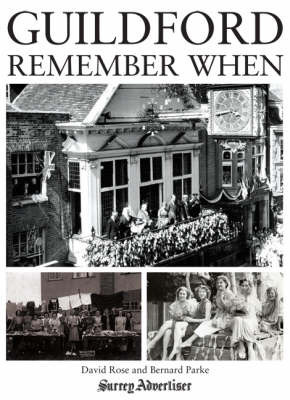 Guildford: Remember When by David Rose