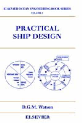 Practical Ship Design by D.G.M. Watson