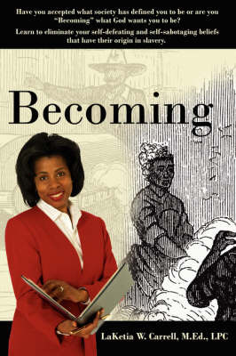 Becoming by Laketia W. Carrell