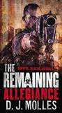 The Remaining: Allegiance by D J Molles