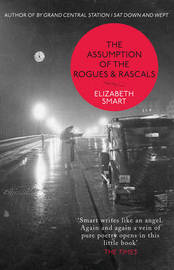 The Assumption of the Rogues & Rascals by Elizabeth Smart