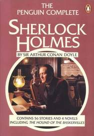 The Penguin Complete Sherlock Holmes by Sir Arthur Conan Doyle image