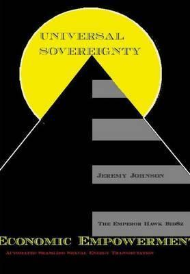 Universal Sovereignty by Jeremy Johnson