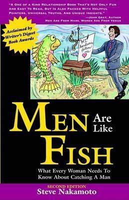 Men Are Like Fish by Steve Nakamoto