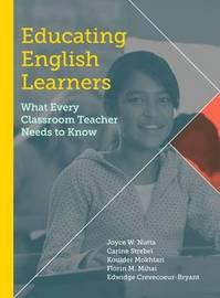 Educating English Learners by Joyce W Nutta