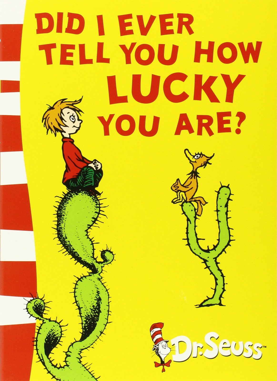 Did I Ever Tell You How Lucky You Are?: Yellow Back Book by Dr Seuss image