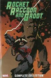 Rocket Raccoon & Groot - The Complete Collection by Dan Abnett