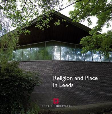 Religion and Place in Leeds by John Minnis
