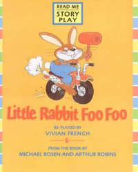 Little Rabbit Foo Foo Rmsp by Vivian French